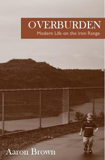 Overburden: Modern Life on the Iron Range