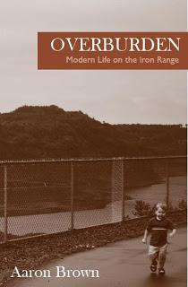 Overburden: Modern Life on the Iron Range