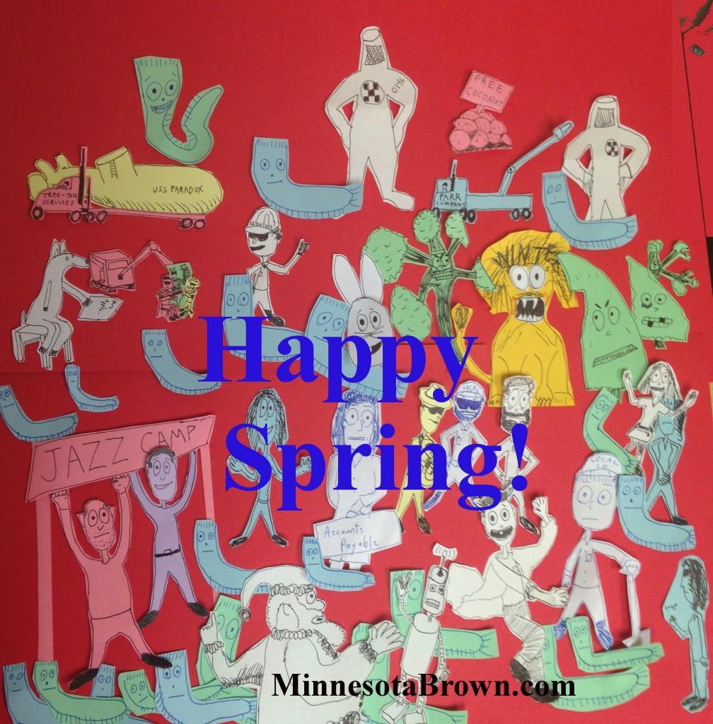 """The Last Cartoon of 2014"" is the conclusion of the winter/spring sanity project of Minnesota author Aaron J. Brown. With snow mostly gone and ice lifting from lakes (albeit slowly), we have survived the worst of a northern Minnesota spring."