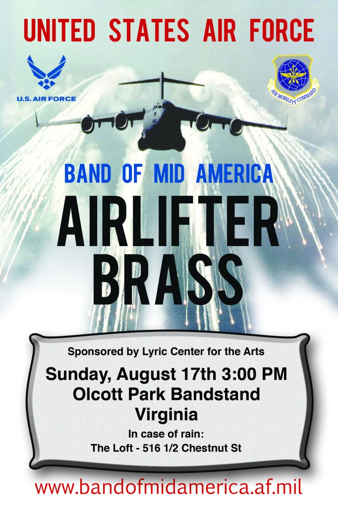 The USAF Airlifter Brass will be playing a free show in Virginia, MN, this Sunday, Aug. 17.