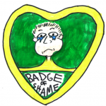 Badge of Shame comedy
