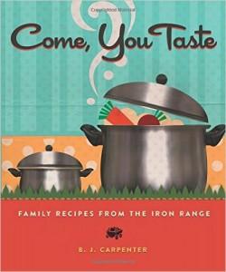 Come, You Taste by B.J. Carpenter