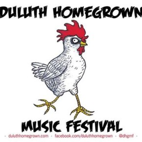Duluth Homegrown runs today through May 8