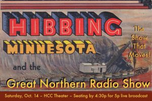 Hibbing homecoming for Great Northern Radio Show